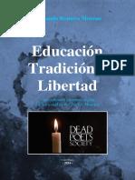 199950492-Educacion-Tradicion-y-Libertad-Fernando-Romero-Moreno.pdf