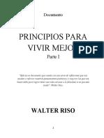Walter Riso. Principios Para Vivir Mejor. ParteI