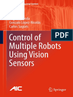 (Advances in Industrial Control) Miguel Aranda, Gonzalo López-Nicolás, Carlos Sagüés (Auth.)-Control of Multiple Robots Using Vision Sensors-Springer International Publishing (2017) (1)