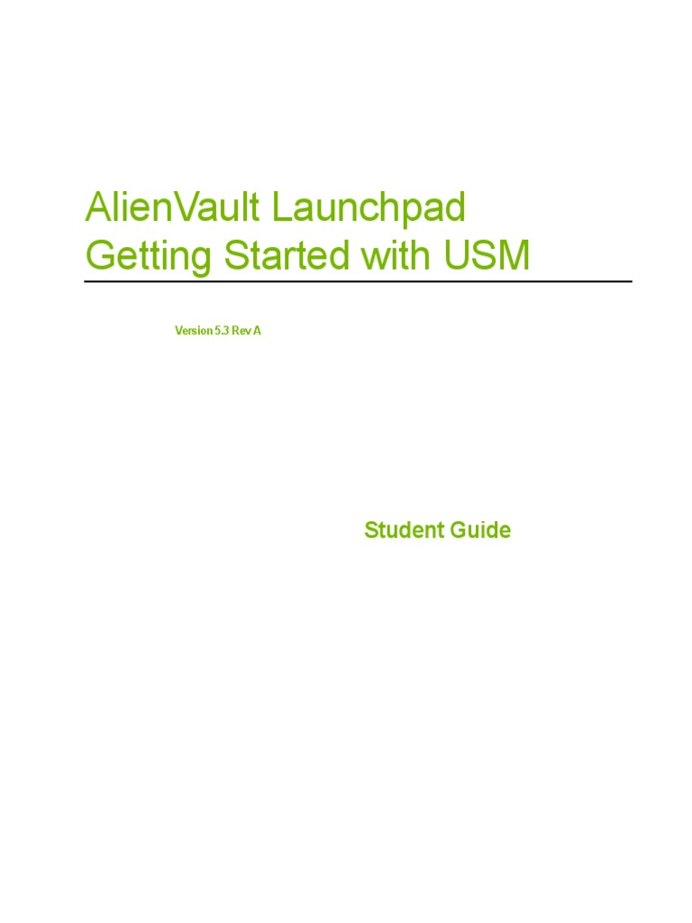 AlienVault-USM-Launchpad-On-Demand-v5-3-Rev-A-Student-Guide