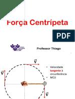 1°ano_Força Centrípeta.pptx