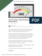 Como Calcular o OEE (Overall Equipment Effectiveness) _ Osmair Matias _ Pulse _ LinkedIn