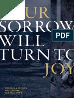 Your Sorrow Will Turn to Joy En