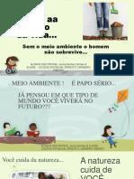 MEIO AMBIENTE 2014 - Professoras Janice M M SImões e Elaine Amorim