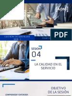 Sesión 04 - La Calidad en El Servicio (1) (1)