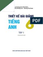 Thiết kế bài giảng tiếng anh 6 - tập 1+2 - sách mới - Lê Hoàng An (2016)