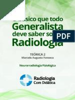 Teórica 2_Neurorradiologia Fisiológica.pdf
