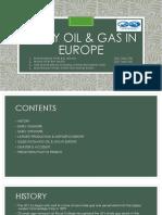 Early Oil & Gas in Europe Siap