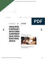 Arqueólogos Fizeram Uma Descoberta Surpreendente Que Prova a Existência de Jesus – Minilua