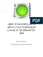 Allahs Existentiality and the Ashari Creed Explaining the Concept of 22bi Dhaatih22 for Allah