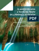 El Manejo Del Agua a Traves Del Tiempo en La Peninsula de Yucatan