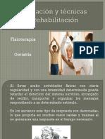 Ejercitacion y Tecnicas de Rehabilitacion en Ancianos 1