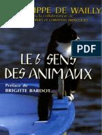 Le Sixième Sens Des Animaux - De Wailly, Philippe