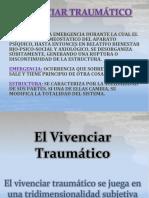 SEMINARIOS 2017 Dr. Fischer El Vivenciar Traumático Ppt