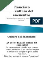 La Cultura de Encuentro
