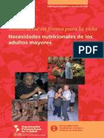 Mantenerse en Forma Para La Vida Necesidades Nutricionales de Los Adultos Mayores_OPS