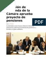 Comisión de Hacienda de la Cámara aprueba proyecto de pensiones.docx