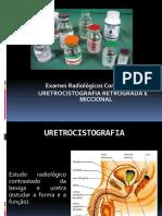 Aula 2 - MC - Uretrocistografia Retrógrada e Miccional (2)
