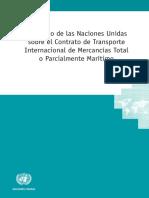Convenio Naciones Unidas Sobre El Contrato de Transporte Internacional de Mercancias Total o Parcialmente Maritimo