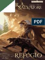 Trilogia do Elfo Negro #03 - Refúgio - R. a. Salvatore