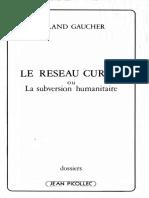 Gaucher, Roland - Le Réseau Curiel