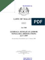 Act 568 Lembaga Kemajuan Johor Tenggara Dissolution Act 1997