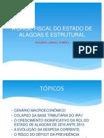 A CRISE FISCAL DO ESTADO DE ALAGOAS.pptx