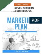 Marketing Plan 7 Secrets to a Successful Marketing Plan