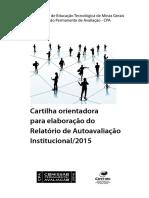 Cartilha Orientadora Para Elaboraxo Do Relatxrio de Autoavaliaxo Institucional 2015[1]