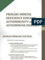 Primary Immune Deficiency Diseases, Autoimmunity and Autoimmune Diseases