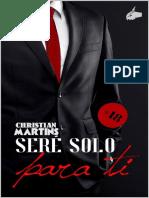 Sere Solo Para Ti_ (Bilogia Completa) - Christian Martins