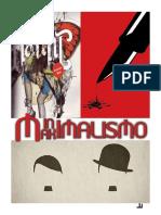 Minimalismo y Maximalismo