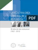 Contraloría de La República - 85 Años de Vida Institucional