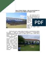 Fragmentos dos olhares EMEIS Carlos Gomes e Mácia Otranto