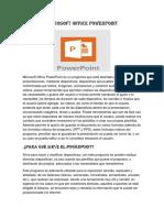 Microsoft Office PowerPoint Es Un Programa Que Está Diseñado Para Realizar Presentaciones