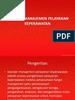 STANDAR MANAJEMEN PELAYANAN KEPERAWATAN ppt.pptx