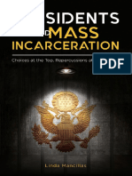 Presidents and Mass Incarceration