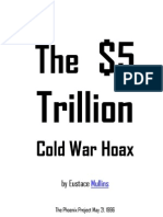 The $5 Trillion Cold War Hoax Eustace Mullins