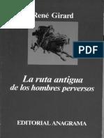 girard-rene-1985-la-ruta-antigua-de-los-hombres-perversos.pdf