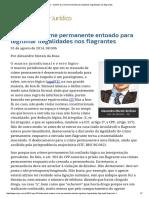 ConJur - Mantra do crime permanente para legitimar ilegalidades nos flagrantes.pdf