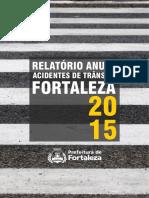 Relatório Anual de Acidentes de Transito Em Fortaleza -2015