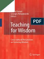 Trevor Curnow (Auth.), Michel Ferrari, Georges Potworowski (Eds.) - Teaching for Wisdom_ Cross-cultural Perspectives on Fostering Wisdom (2009, Springer Netherlands)