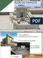 A Construção Do Templo de Israel