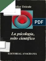 Deleule Didier La Psicologia Mito Cientifico