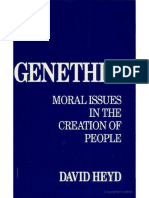 David Heyd-Genethics_ Moral Issues in the Creation of People-University of California Press (1994).pdf