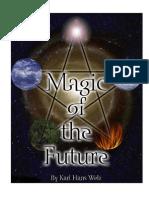 Welz, Karl Hans - Magic of the Future