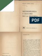 Carrera Damas, G.- Metodologia y Estudio de La Historia
