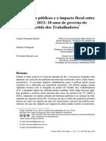 As finanças públicas e o impacto fiscal entre  2003 e 2012