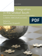 (International Political Economy Series) Sebastian Krapohl (Eds.)-Regional Integration in the Global South_ External Influence on Economic Cooperation in ASEAN, MERCOSUR and SADC-Palgrave Macmillan