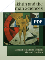[Theory Culture & Society (Unnumbered)] Bakhtin, Mikhail Mikhaĭlovich_ Gardiner, Michael_ Bell, Michael_ Bakhtin, M. M - Bakhtin and the Human Sciences _ No Last Words (1998, SAGE Publications Ltd)